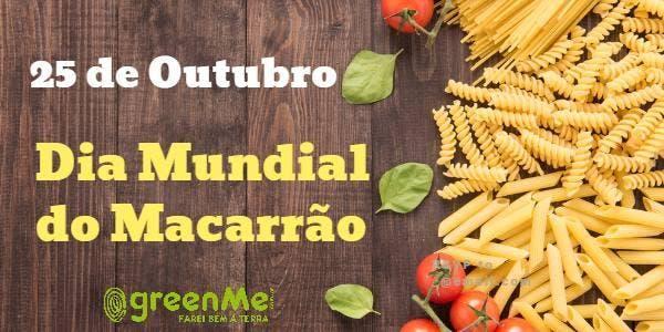 Dia Mundial do Macarrão